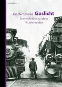 Gaslicht, Kalka, Joachim, Berenberg Verlag, EAN/ISBN-13: 9783937834641