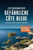 Gefährliche Côte Bleue, Rademacher, Cay, DuMont Buchverlag GmbH & Co. KG, EAN/ISBN-13: 9783832198282