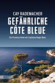 Gefährliche Côte Bleue, Rademacher, Cay, DuMont Buchverlag GmbH & Co. KG, EAN/ISBN-13: 9783832162832