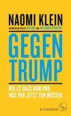 Gegen Trump, Klein, Naomi, Fischer, S. Verlag GmbH, EAN/ISBN-13: 9783103973495
