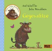Gegensätze, Scheffler, Axel/Donaldson, Julia, Beltz, Julius Verlag, EAN/ISBN-13: 9783407794598