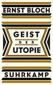 Geist der Utopie, Bloch, Ernst, Suhrkamp, EAN/ISBN-13: 9783518587225