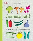 Gemüse satt!, Hart, Alice, Dorling Kindersley Verlag GmbH, EAN/ISBN-13: 9783831019649