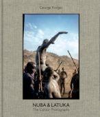 George Rodger - Nuba & Latuka, Rodger, George/Steele-Perkins, Chris/Schuman, Aaron, Prestel Verlag, EAN/ISBN-13: 9783791383224