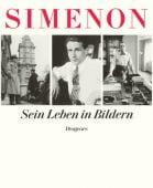 Georges Simenon: Sein Leben in Bildern, Simenon, Georges, Diogenes Verlag AG, EAN/ISBN-13: 9783257067118