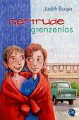 Gertrude grenzenlos, Burger, Judith, Oetinger Taschenbuchverlag GmbH, EAN/ISBN-13: 9783841505866