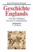 Geschichte Englands Bd. 1: Von den Anfängen bis zum 15. Jahrhundert, Krieger, Karl-Friedrich, EAN/ISBN-13: 9783406728242