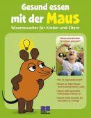 Gesund essen mit der Maus, Kautzmann, GAbi, ZS Verlag GmbH, EAN/ISBN-13: 9783898834544