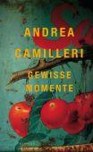 Gewisse Momente, Camilleri, Andrea, Kindler Verlag GmbH, EAN/ISBN-13: 9783463406800
