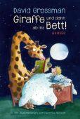 Giraffe und dann ab ins Bett!, Grossman, David, Carl Hanser Verlag GmbH & Co.KG, EAN/ISBN-13: 9783446260535