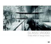 Glass/Wood, Hatje Cantz Verlag GmbH & Co. KG, EAN/ISBN-13: 9783775740869