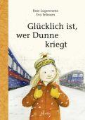 Glücklich ist, wer Dunne kriegt, Lagercrantz, Rose, Moritz Verlag, EAN/ISBN-13: 9783895653698
