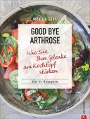 Good bye Arthrose, Christian Verlag, EAN/ISBN-13: 9783959612517