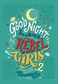 Good Night Stories for Rebel Girls 2, Favilli, Elena/Cavallo, Francesca, EAN/ISBN-13: 9783446261068