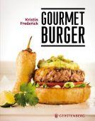 Gourmet Burger, Frederick, Kristin/David, Bonnier, Gerstenberg Verlag GmbH & Co.KG, EAN/ISBN-13: 9783836921343