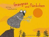 Graugrau und Fünkchen, Stark, Ulf, Fischer Sauerländer, EAN/ISBN-13: 9783737353618