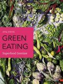 green eating, Steyn, Zita/Rothaker, Nassima, Matthaes Verlag GmbH, EAN/ISBN-13: 9783875154160
