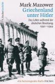 Griechenland unter Hitler, Mazower, Mark, Fischer, S. Verlag GmbH, EAN/ISBN-13: 9783100025074