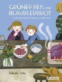 Grüner Reis und Blaubeerbrot, Sala, Felicita, Prestel Verlag, EAN/ISBN-13: 9783791373966