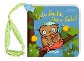 Gute Nacht, kleine Eule!, Weber, Susanne, Verlag Friedrich Oetinger GmbH, EAN/ISBN-13: 9783789112980