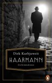 Haarmann, Kurbjuweit, Dirk, Penguin Verlag Hardcover, EAN/ISBN-13: 9783328600848