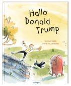 Hallo Donald Trump, Siers, Sophie, Esslinger Verlag J. F. Schreiber, EAN/ISBN-13: 9783480235834