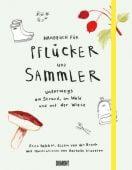 Handbuch für Pflücker und Sammler, Bakker, Erica/Broek, Ellen van den, EAN/ISBN-13: 9783832199197