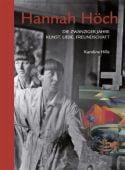 Hannah Höch - Die zwanziger Jahre, Hille, Karoline, Edition Braus Berlin GmbH, EAN/ISBN-13: 9783862281145