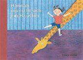 Hannah wünscht sich ein Haustier, Weise, Elinor, Leiv Leipziger Kinderbuchverlag GmbH, EAN/ISBN-13: 9783896034304