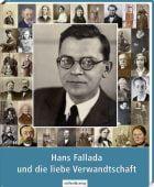 Hans Fallada und die liebe Verwandschaft, Hampel, Heide/Becker, Erika/Ditzen, Achim, EAN/ISBN-13: 9783941683235