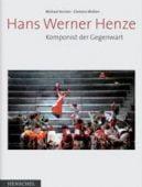 Hans Werner Henze, Henze, Hans W, Henschel Verlag, EAN/ISBN-13: 9783894875367