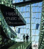 Harpa, Bundegaard, Christian/Larsen, Henning, Hatje Cantz Verlag GmbH & Co. KG, EAN/ISBN-13: 9783775733410