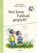 Hat Jesus Fußball gespielt?, Damm, Antje, Moritz Verlag, EAN/ISBN-13: 9783895653186