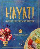 Hayati: Syrische Heimatküche, Alauwad, Fadi/Shapovalov, Ilya, Edition Michael Fischer GmbH, EAN/ISBN-13: 9783863558376