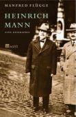 Heinrich Mann, Flügge, Manfred, Rowohlt Verlag, EAN/ISBN-13: 9783498020897