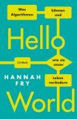 Hello World, Fry, Hannah, Verlag C. H. BECK oHG, EAN/ISBN-13: 9783406732195