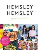 Hemsley und Hemsley, Hemsley, Melissa/Hemsley, Jasmine, Edel Germany GmbH, EAN/ISBN-13: 9783841903525