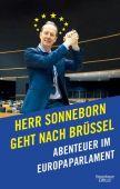 Herr Sonneborn geht nach Brüssel, Sonneborn, Martin, Verlag Kiepenheuer & Witsch GmbH & Co KG, EAN/ISBN-13: 9783462052619