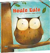 Heule Eule, Friester, Paul, Nord-Süd-Verlag, EAN/ISBN-13: 9783314101397