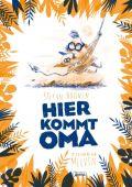 Hier kommt Oma, Boonen, Stefan, Arena Verlag, EAN/ISBN-13: 9783401511184