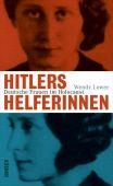 Hitlers Helferinnen, Lower, Wendy, Carl Hanser Verlag GmbH & Co.KG, EAN/ISBN-13: 9783446246218