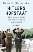 Hitlers Hofstaat, Görtemaker, Heike B, Verlag C. H. BECK oHG, EAN/ISBN-13: 9783406735271