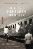 Hitlers Menschenhändler, Ammann, Thomas/Aust, Stefan, Rotbuch Verlag GmbH, EAN/ISBN-13: 9783867891868