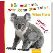Hör mal rein, wer kann das sein? Wilde Tiere, Ars Edition, EAN/ISBN-13: 9783845824314