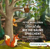 Hörst du, wie die Bäume sprechen?, Wohlleben, Peter, Oetinger audio, EAN/ISBN-13: 9783837310313