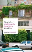 'Hollywood' ignorieren, Seel, Martin, Fischer, S. Verlag GmbH, EAN/ISBN-13: 9783103972245