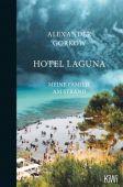Hotel Laguna, Gorkow, Alexander, Verlag Kiepenheuer & Witsch GmbH & Co KG, EAN/ISBN-13: 9783462053067