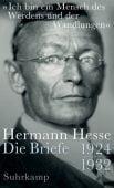 'Ich bin ein Mensch des Werdens und der Wandlungen', Hesse, Hermann, Suhrkamp, EAN/ISBN-13: 9783518425664