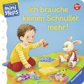 Ich brauche keinen Schnuller mehr!, Schwarz, Regina, Ravensburger Buchverlag, EAN/ISBN-13: 9783473317295