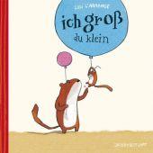 Ich groß - du klein, L'Arronge, Lilli, Verlagshaus Jacoby & Stuart GmbH, EAN/ISBN-13: 9783942787208